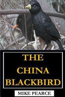 The China Blackbird