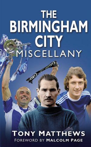 The Birmingham City Miscellany
