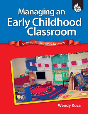 Managing an Early Childhood Classroom PDF