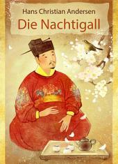Die Nachtigall (illustriert): Die Nachtigall (illustriert)