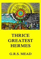 Thrice Greatest Hermes PDF