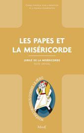Les papes et la Miséricorde: Jubilé de la Miséricorde - Texte officiel