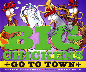 Big Chickens Go to Town PDF