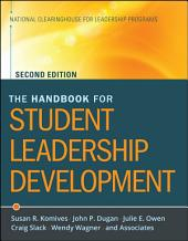 The Handbook for Student Leadership Development: Edition 2