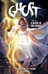 Ghost Volume 4 A Death in the Family: Volume 4