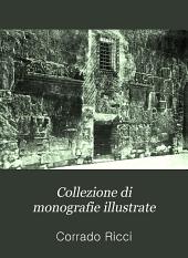 Collezione di monografie illustrate: serie Ia-Italia artistica, Volume 35