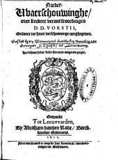 Naeder waerschouwinghe over seeckere verantwoordingen D. D. Vorstii, onlancx tot syner verschooninge uytghegeven: Volume 1