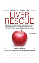 Medical Medium LIVER RESCUE Organic