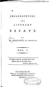 Philosophical and Literary Essays: Volume 1