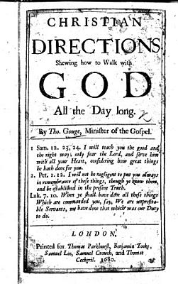 Christian Directions  shewing how to walk with God all the day long