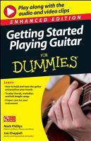 Getting Started Playing Guitar For Dummies  Enhanced Edition PDF