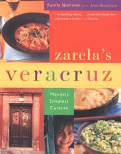 Zarela's Veracruz: Mexico's Simplest Cuisine