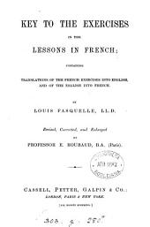 Cassell's lessons in French. From the 'Popular educator'. 2pt. revised by prof. de Lolme, corrected by E. Roubaud. 2pt. [With] Key: Part 3