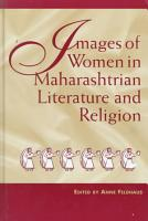 Images of Women in Maharashtrian Literature and Religion PDF