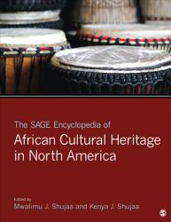 The SAGE Encyclopedia of African Cultural Heritage in North America PDF