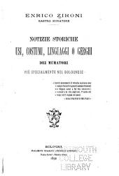 Notizie storiche, usi, costumi, linguaggi o gerghi dei muratori: più specialmente nel bolognese