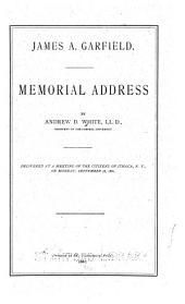 James A. Garfield: Memorial Address