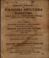Diss. theol. de polygamia simultanea illegitima, inprimis etiam ex numero hominum utriusque sexus in tellure fere aequali