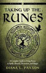 Taking Up the Runes (Weiser Classics)