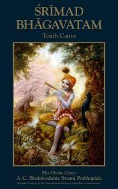 Srimad-Bhagavatam, Tenth Canto: The Summum Bonum