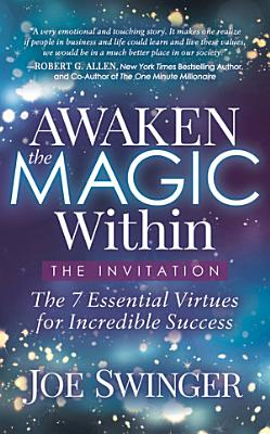 Awaken the Magic Within