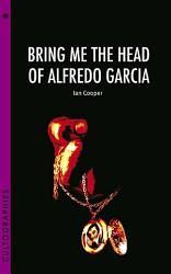 Bring Me the Head of Alfredo Garcia PDF