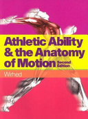 Athletic Ability   the Anatomy of Motion