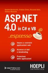 ASP.NET 4.0 in C# e VB espresso: Dati e databinding. Protezione delle applicazioni