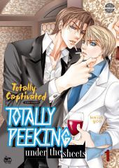 Totally Captivated Side Story: Totally Peeking Under the Sheets Vol. 1
