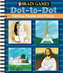 Brain Games Dot to Dot Famous People and Places PDF