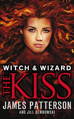 Witch   Wizard  The Kiss