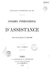 Congrès international d'assistance tenu du 28 juillet au 4 août 1889: Volume1