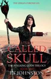 A Place Called Skull