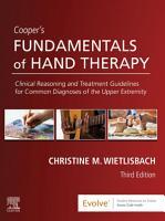 Cooper s Fundamentals of Hand Therapy E Book PDF