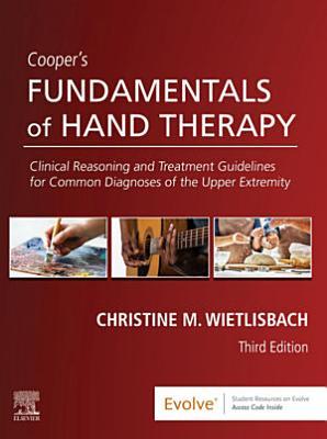 Cooper's Fundamentals of Hand Therapy E-Book