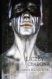 Liczby Charona. II cz. trylogii