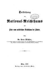 Thl. Grundsätze der National-Oekonomie. 1. Das Wesen, die Aufgabe, die Wichtigkeit und der Entwickelungsgang der politischen Oekonomie oder Wohlstandswissenschaft. 2. Die Grundbegriffe. xvi, [2], 294 p