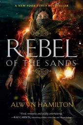 Rebel of the Sands: Volume 1