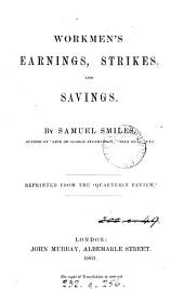 Workmen's earnings, strikes, and savings