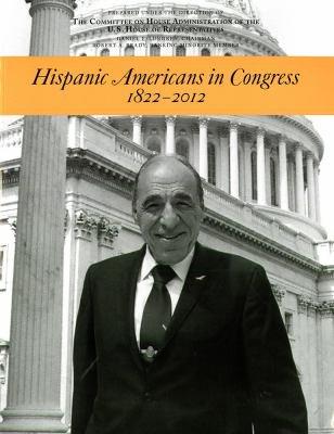Download Hispanic Americans in Congress  1822 2012 Book