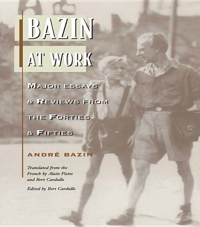 Bazin at Work PDF