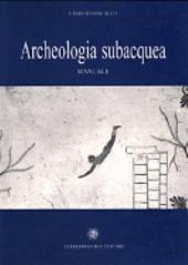 Archeologia subacquea: manuale