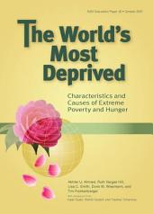 The world's most deprived: Characteristics and causes of extreme poverty and hunger