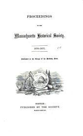 Proceedings of the Massachusetts Historical Society: Volume 15