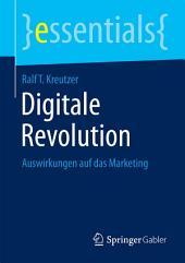 Digitale Revolution: Auswirkungen auf das Marketing