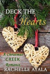 Deck the Hearts, A Holiday Love Story