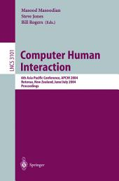 Computer Human Interaction: 6th Asia Pacific Conference, APCHI 2004, Rotorua, New Zealand, June 29-July 2, 2004, Proceedings