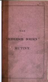 The Jefferson Borden Mutiny: Trial of George Miller, John Glew and William Smith for Murder on the High Seas, Before Clifford and Lowell, JJ.