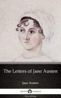 The Letters of Jane Austen by Jane Austen   Delphi Classics  Illustrated  PDF