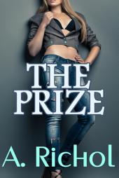 The Prize (Virgin Babysitter Taboo Erotica Nanny Barely Legal Sex Stories)